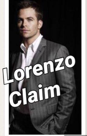 Lorenzo Claim by possessiveloverfever