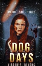 Dog Days: Book One by Crimson_Graves
