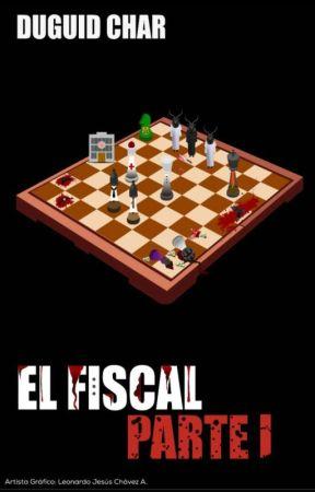 El Fiscal -  Parte I by BlackBeardGuy
