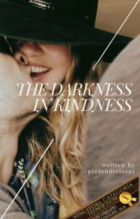 The Darkness In Kindness cover