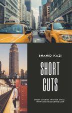 Short Cuts by shahidscorner