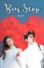 Bus Stop | Yoonhun [Yoona & Sehun] ✨ COMPLETED  by itsjenjennie