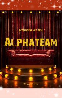 Interview mit dem Alphateam cover
