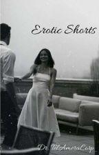 Erotic Shorts by DrTelAmeraCorp