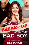 How To Break-up With The Bad Boy? (PUBLISHED) cover