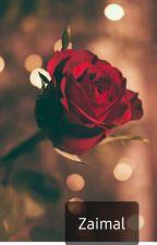 Roses.....(SHORT STORY) by zaimalk