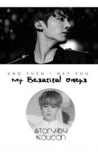 My Beautiful Omega  [Kookmin] oleh koucan