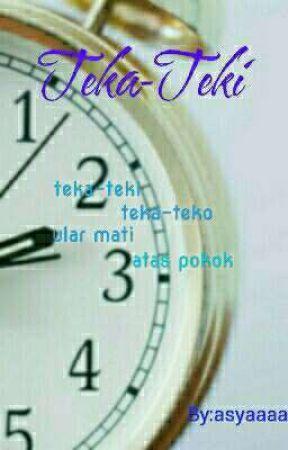Teka-Teki(soalan) by asyaaaa_syasya