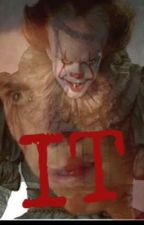 IT (Sequel To 'My Little Psycho') by PatricksPsychoxo