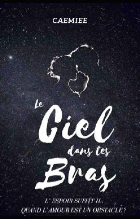 Le Ciel dans tes Bras by Caemiee