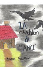 La révélation de l'ange by Prelude_cmsa