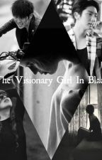The Visionary Girl In black by KKStories_