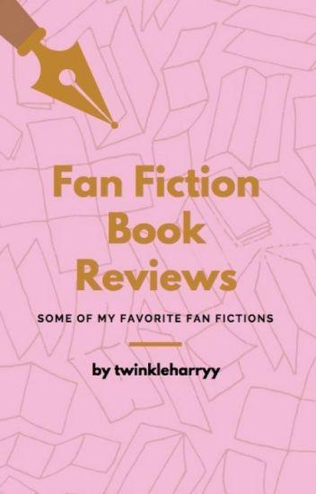 Fan Fiction Book Reviews