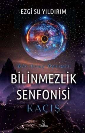 Bilinmezlik Senfonisi: Kaçış (KİTAP OLUYOR) by Arialleena