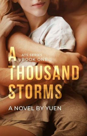A Thousand Storms ✓ by yuenwrites