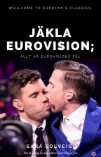 Allt är Eurovisions fel  //  [Damn Eurovision, all is its fault] by HyggeSolveig