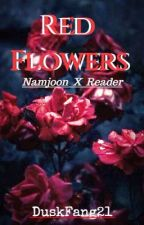 Red Flowers // k. nj by DuskFang21