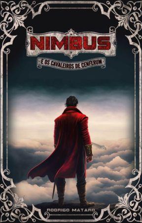 Nimbus e os Cavaleiros de Cenferum (Finalizado) by RodrigoMataro