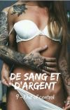 DE SANG ET D'ARGENT T9 Out of control [Terminée] cover