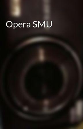 Opera SMU by RiaFariana3