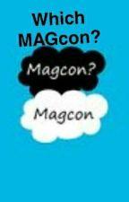 Which MAGcon? by Jenjenny8675309