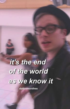 it's the end of the world as we know it » peterick by dallonmonthes