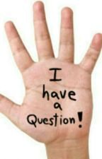 ASK A QUESTION ? by basuoindrila