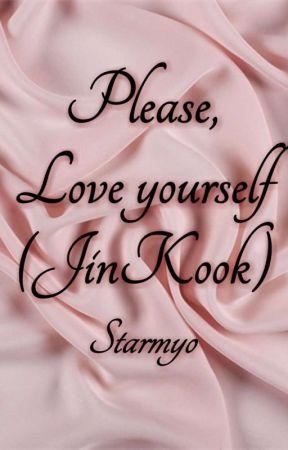 Please, Love yourself (JinKook) by starmyo