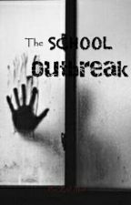 The School Outbreak ni ZidMyt