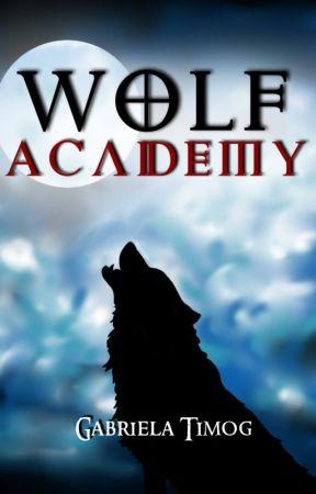Wolf Academy [HIATUS] by GabrielaTimog