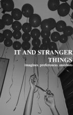 it (2017) and stranger things imagines by hollywillow-