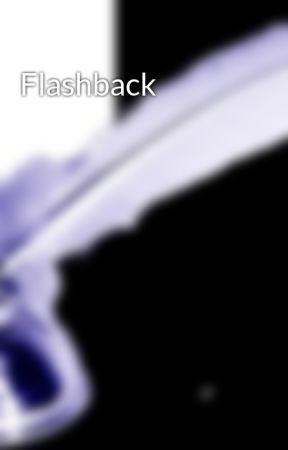 Flashback by Lokayser
