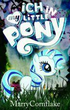 ich in my Little pony by MarryCornflake