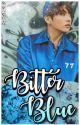 Bitter Blue| Jungkook FF ✔️ by SugaxSpice