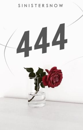 444 by SinisterSnow