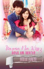 Itazura Na Kiss: Love in Tokyo 3 - Hello, Baby! by Aihara_Kotoko_fan