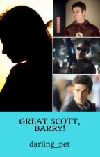 Great Scott, Barry! (A Barry Allen x Reader Fic) by darling_pet