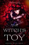 The Witch's Toy ✔ cover
