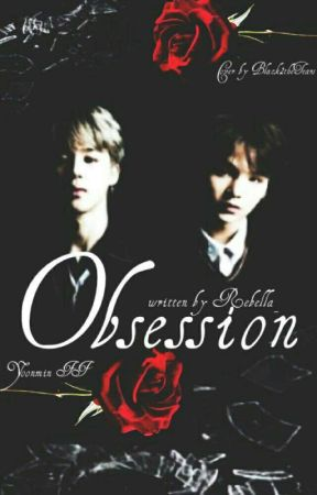 Obsession    Yoonmin - Fortsetzung by Rebella_