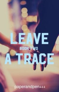 Leave a Trace: Book Two cover