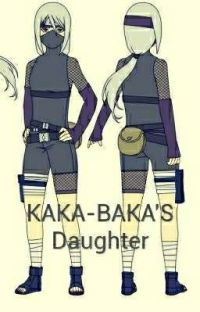 KAKA-BAKA'S Daughter!!!!! cover