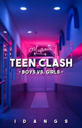 Teen Clash (Boys vs. Girls) by iDangs