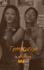 Temptation is Killing Me (Beyonce & Kelly) by jthingokay