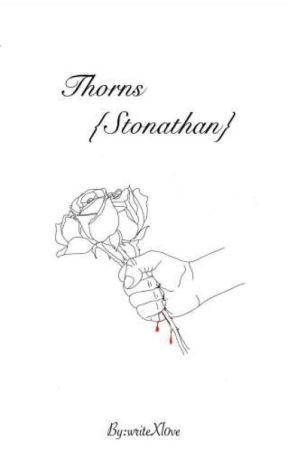 thornes {Stonathan}  by writeXl0ve