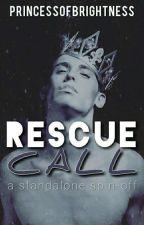 Rescue Call (D.I.C.K Series #2) by PrincessOfBrightness