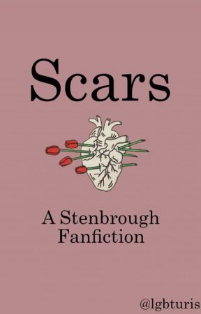Scars | Stenbrough by 80stczierr