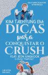 Dicas Para Conquistar o Crush {{ Kth+Jjk }} cover