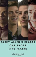 Barry Allen x Reader One Shots (The Flash) by darling_pet