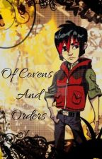 Of Covens and Orders by Nyra-Moon