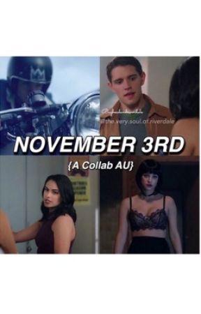 November 3rd by 5sauce1fan